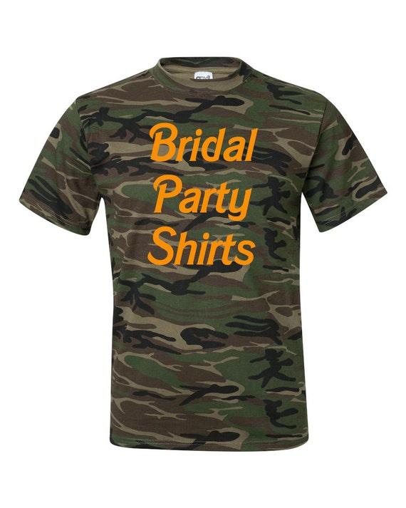 Custom Bridal Party Shirts Anvil Camouflage T Shirt Camo