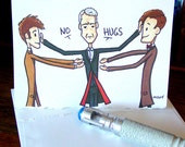 Doctor Who Card - Twelve says No Hugs to Ten and Eleven - unValentine - Anti-Valentine