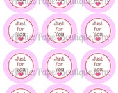 """Round Valentine's Day Tags, Just For You, Valentine - Printables, Digital Download - 2-1/2"""" 2.5"""" - Gift Tags"""