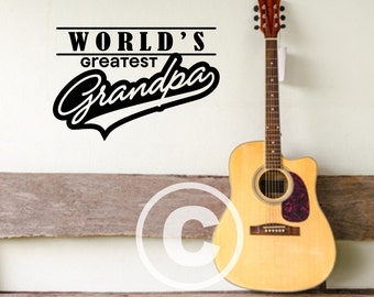 Vinyl wall decal World's greatest grandpa wall decor B76