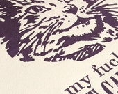Inspirational Cat - 11 x 14 Letterpress Art Print - MATURE Language - Oh, My F*** God, What Can't You Do?