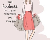 Valentines Day carry Love and Kindness- Love Quotes - Art for Women - Quotes for Women  - Art for Women - Inspirational Art