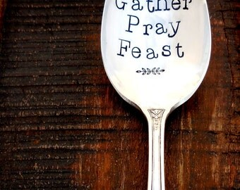 Gather • Pray • Feast. Hand Stamped Large Serving Spoon. Unique Southern Charm and Hospitality Hostess Gift. Thanksgiving Table. Tabletop.