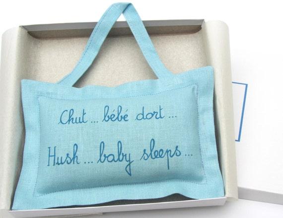 """Baby boy. Baby girl. Newborn gift. Baby Hanging Pillow w/ French poem . Baby Shower Gift . Handwriting . """"Hush... baby sleeps"""" . Linen"""