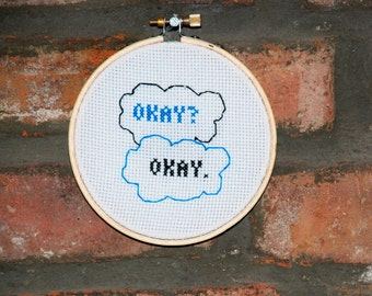 "Fault in Our Stars Cross Stitch Quote- ""Okay? Okay"" by John Green"