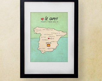 I Love You in Spain // Illustration Print, Map, Typographic Print, Art Poster, Travel, Poster Print, Nursery Art, Spanish, Country Maps