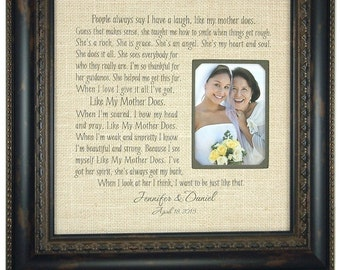 Wedding Burlap Sign Personalized Wedding Burlap Family Framed Burlap Gift for Mom, Like My Mother Does, Mother Of The Bride Gift, 16 X 16