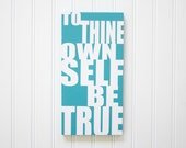 Sale! To Thine Own Self Be True Hamlet Quote Shakespeare Hamlet Quote Art College Dorm Room Art Shakespeare Wall Decor