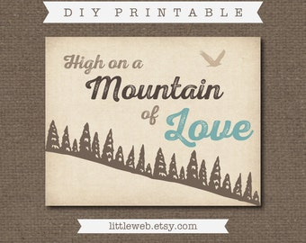 High on a Mountain of Love Printable, Woodland Wildlife Art, Instant Download
