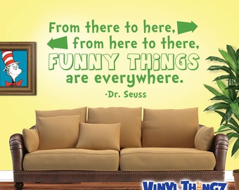 Dr Seuss Wall Decal - From There To Here, From Here To There - Dr Seuss Wall Quote