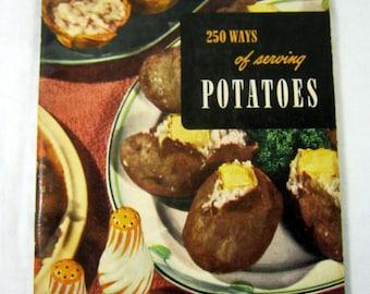 Vintage POTATOES COOKBOOK 250 Potato Recipes Circa 1950 Culinary Arts Cook Book