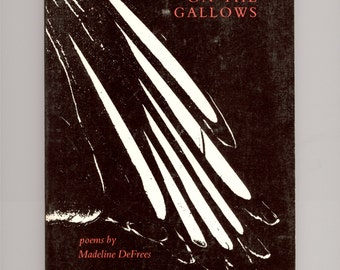 Magpie on the Gallows, Poems by Madeline DeFrees 1982 Copper Canyon  Press First Paperback Edition Vintage Books