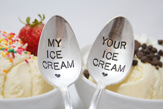 My Ice Cream and Your Ice Cream Spoon - Stamped Spoon set - perfect stocking stuffer for the ice cream lover - gift for couples