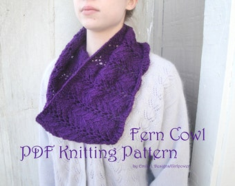 Fern Cowl PDF Knitting Pattern, Quick Easy Lace, Worsted Yarn, Vanna's Choice, Lacy Scarf Pattern