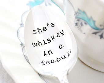 She's Whiskey In A Teacup. Engraved Spoons with southern sayings. Hand stamped spoon by Milk & Honey.