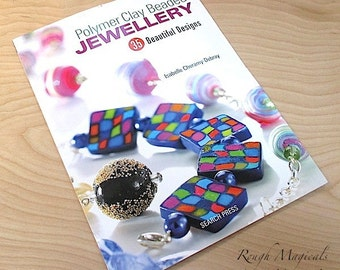 Jewelry Making Book, Polymer Clay Beaded Jewellery, Jewelry Designer Gift, How To Book, Jewelry Maker Gift, Craft Book, Color Photographs