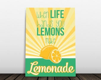 When Life Hands You Lemons Make Lemonade Typography Art - Digital Download 5x7