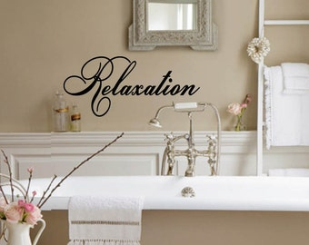 Relaxation Bathroom  Home Spa Vinyl Wall Lettering Decor Decal Large Size Options