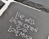 Live Well Laugh Often Love Much Coasters (Set of 4) 12 Color Options