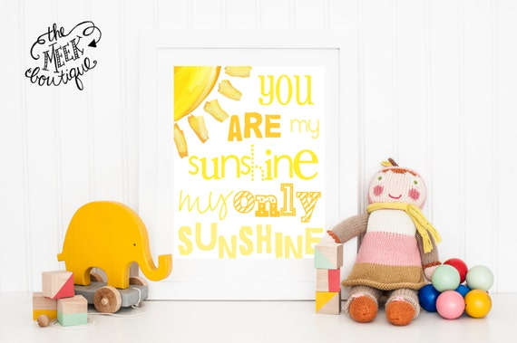 INSTANT DOWNLOAD, You Are My Sunshine Wall Art Printable, No. 5