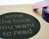Write the book you want to read journal - motivational quote notebook