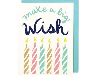 Make a Big Wish Card - hand illustrated greeting card stationery birthday bday candles colorful bold typography hand lettering