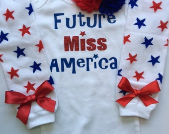 Baby Girl Outfit-  Future Miss America - 4th of july baby- Patriotic baby girl - newborn outfit - baby legwarmers - choose your pieces