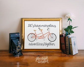 Quote Print, Printable wall art decor poster, Inspirational love, digital typography - adventures tandem bicycle quote Printable Wisdom