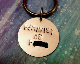Feminist as F---k: Hand-Stamped Necklace or Keychain