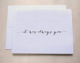 It was always you Wedding Day Card for Groom / Wedding Day Card for Husband  / Tree Free, 100% Cotton Cardstock