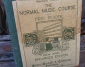 1901 Normal Music Course First Reader-Antique Music Instruction
