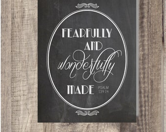 INSTANT Download 8x10, 5x7 Fearfully and Wonderfully Made - Baby  Nursery- Digital Art -Wall Art - Printable Quote