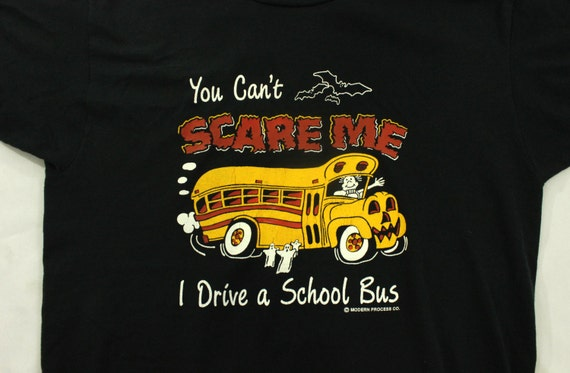 1980's Bus Driver T-Shirt L You Can't Scare Me I