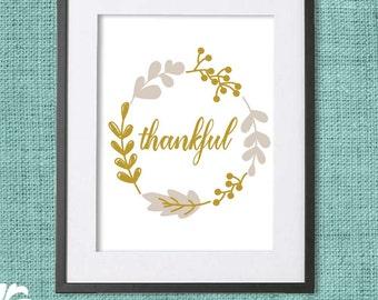 Thankful Printable, Fall Print, Harvest Print, Scripture Printable, Autumn Home Decor, Gold Leaf - Instant Download/Digital File