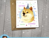 DOGE Birthday Card,  Approximately 5 x 7 Blank Card with Kraft Envelope, Funny meme Illustration, Animal Illustration, Fun Gift, Cute