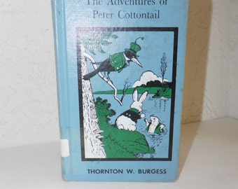 The Adventures of Peter Cottontail Thorton Burgess 1970 Edition