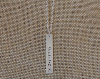 Vertical Relax Silver Hand Stamped Necklace, Relax Necklace, Sterling Silver Relax Necklace, Vertical Bar Necklace, Silver Bar Necklace