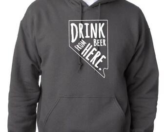 Craft Beer Hoodie- Nevada- NV- Drink Beer From Here