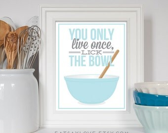 Pyrex Bowl, Pyrex Art, You Only Live Once, Lick The Bowl, Baking Art, Baking Gift, Funny Kitchen Art, Kitchen Decor, Blue Pyrex