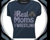 Wrestling Mom: The Real Moms of Wrestling Bling Rhinestone T-shirt