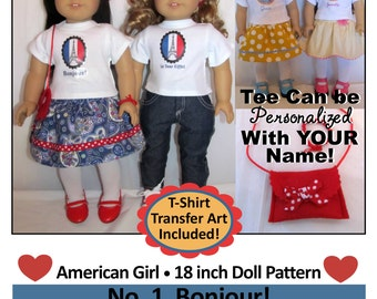 American Girl _ 18 inch Doll Clothes Pattern _ Paris No. 1 BONJOUR! _ Tee Transfers Included - Can be PERSONALIZED! _ PDF _ Digital Download