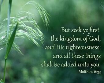 Bible Verse Art - Seek Ye First the Kingdom of God Matthew 6 33 - Christian Wall Art, Religious Art, Scripture Wall Art, Matthew 6 verse 33