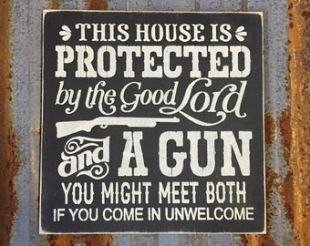 This House Is Protected - Handmade Wood Sign