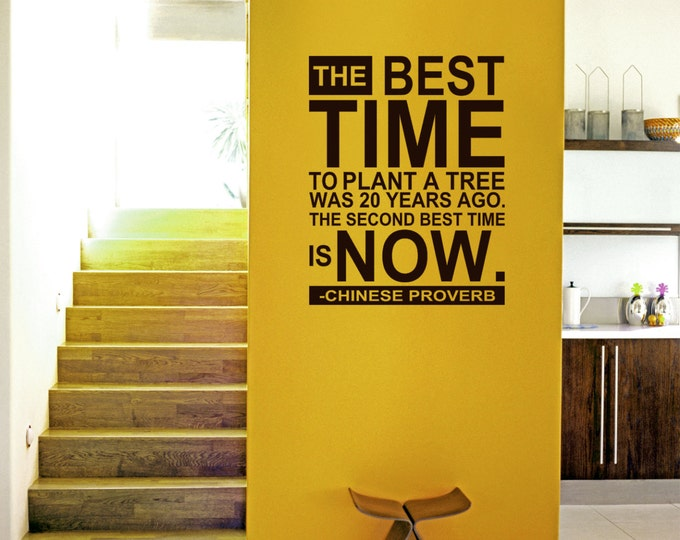 """Chinese proverbs Wall Art DECAL Inspirational Motivation quote Vinyl sticker typography lettering home decor """" Best time is NOW """""""