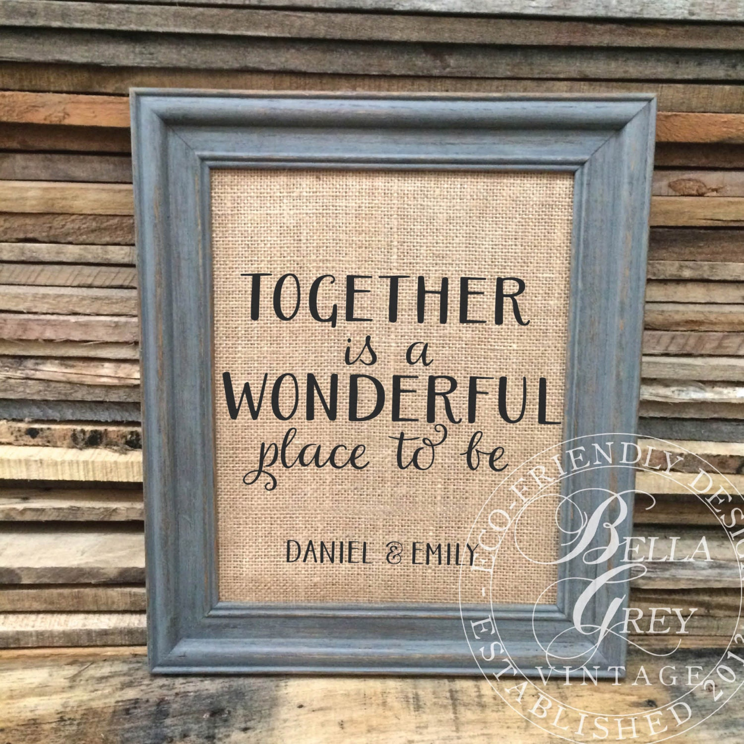 Together Is A Wonderful Place To Be Burlap Sign Art Print