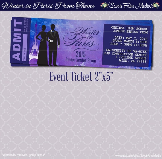 Paris Themed Event Ticket / Customizable Prom Dance Homecoming