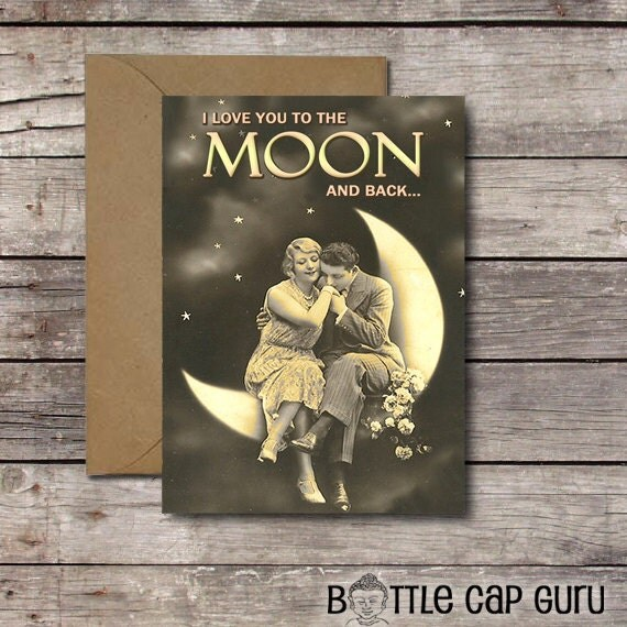 Romantic Valentines Day Card / I Love You To The Moon And Back