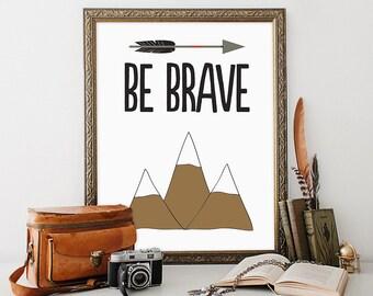 Tribal Print 8x10 Instant Download Be Brave Tribal Quote Print Tribal Nursery Print Tribal Arrow Print Native Art Print Southwestern Print