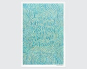 "Vincent van Gogh | Print Chalkboard Quote ""I would rather die of passion than of boredom."" (S, L, XL)"
