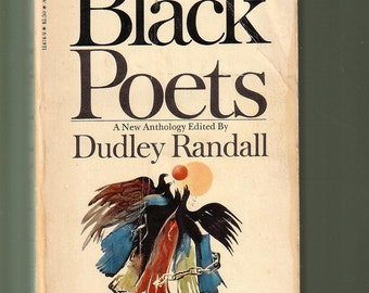 The Black Poets, Ed. D Randall, Bantam 1978 Paperback In VG Condition. Anthology.